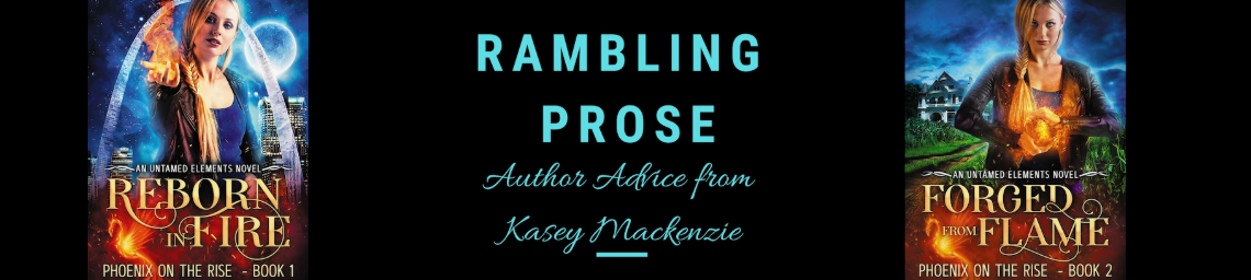 BLOG – Rambling Prose Ep 1: Intro of Author Kasey Mackenzie